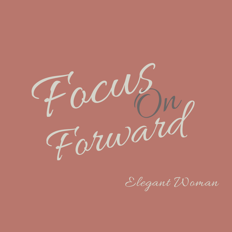 Focus On Forward